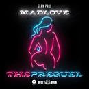 Mad Love The Prequel/Sean Paul