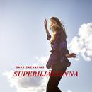 Superhjältinna/Sara Zacharias