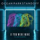 If You Were Mine (KC Lights Remix)/Ocean Park Standoff