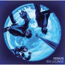 ヴィーナス/SIX LOUNGE