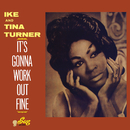 It's Gonna Work Out Fine/Ike & Tina Turner