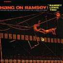 Hang On Ramsey!/Ramsey Lewis Trio
