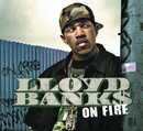 On Fire/Lloyd Banks