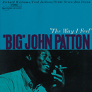 'The Way I Feel'/Big John Patton
