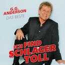 Ich find Schlager toll - Das Beste/G.G. Anderson