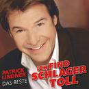Ich find Schlager toll - Das Beste/Patrick Lindner