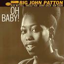 Oh Baby!/Big John Patton