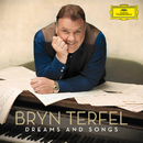 Dreams and Songs/Bryn Terfel