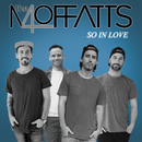 So In Love/The Moffatts
