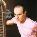 Ney Matogrosso Interpreta Cartola/Ney Matogrosso