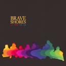 La Hoo La La/Brave Shores
