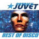 Best Of Disco/Patrick Juvet