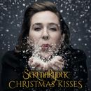 Christmas Kisses/Serena Ryder