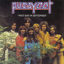 Wet Day In September/Pussycat