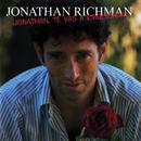 ¡Jonathan, Te Vas A Emocionar!/Jonathan Richman
