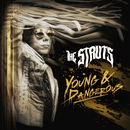 YOUNG&DANGEROUS/The Struts