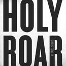 Holy Roar/Chris Tomlin