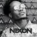 Who We Are/Nixon