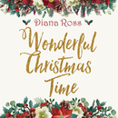 Wonderful Christmas Time/Diana Ross