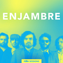Rdio Sessions/Enjambre