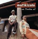 Van Toeka Af/Mafikizolo