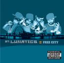 Free City/St. Lunatics