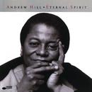 Eternal Spirit/Andrew Hill