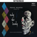 Sings For Only The Lonely (2018 Stereo Mix)/Frank Sinatra