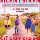 Go Way!/Silent Siren