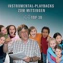 Rolfs Top 30 Instrumental-Playbacks/Rolf Zuckowski und seine Freunde