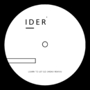 Learn To Let Go (HOAX Remix)/IDER