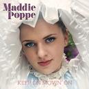 Keep On Movin' On/Maddie Poppe