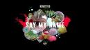 Say My Name (Lyric Video)/Kongsted
