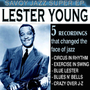 Savoy Jazz Super EP: Lester Young/Lester Young