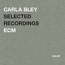 Selected Recordings/Carla Bley