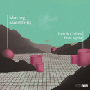 Moving Mountains (feat. Japha)/Tom & Collins