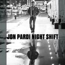 Night Shift/Jon Pardi