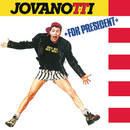 Jovanotti For President (30th Anniversary Remastered 2018 Edition)/Jovanotti