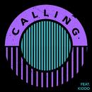 Calling (feat. KIDDO)/MagnusTheMagnus