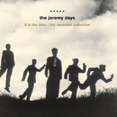 It Is The Time - The Essential Collection/The Jeremy Days