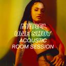 One Shot (Acoustic Room Session)/Mabel