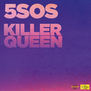 Killer Queen/5 Seconds Of Summer