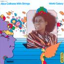 World Galaxy/Alice Coltrane