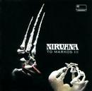 To Markos III/Nirvana