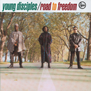 Road To Freedom/Young Disciples