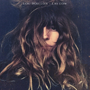 Lay Low/Lou Doillon