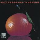 Tangerine/Dexter Gordon