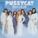 First Of All/Pussycat