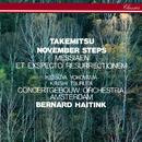 Takemitsu: November Steps / Messiaen: Et exspecto resurrectionem mortuorum/Bernard Haitink, Royal Concertgebouw Orchestra