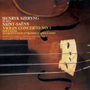 Saint-Saëns: Violin Concerto No. 3; Havanaise; Introduction et Rondo Capriccioso/Henryk Szeryng, Orchestre National de l'Opéra de Monte-Carlo, Eduard van Remoortel
